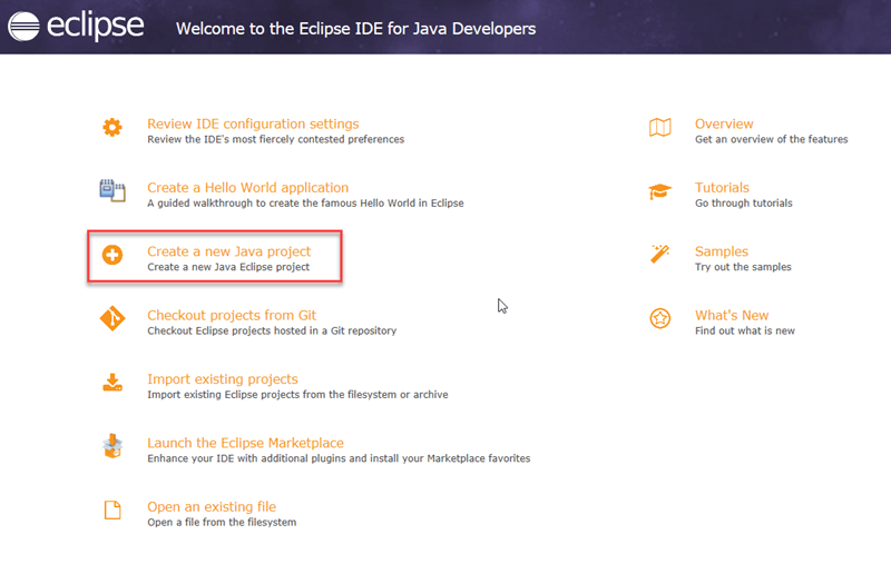 """Click on """"Create a new Java project"""" link. And your Eclipse IDE is ready to use."""